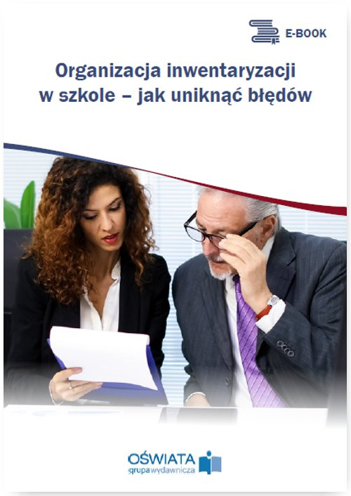 Organizacja inwentaryzacji w szkole – jak uniknąć błędów - Ebook (Książka PDF) do pobrania w formacie PDF