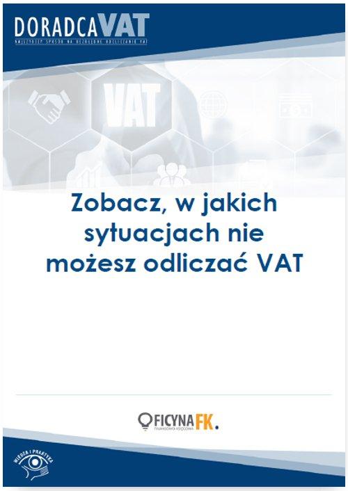 Zobacz, w jakich sytuacjach nie możesz odliczać VAT - Ebook (Książka PDF) do pobrania w formacie PDF