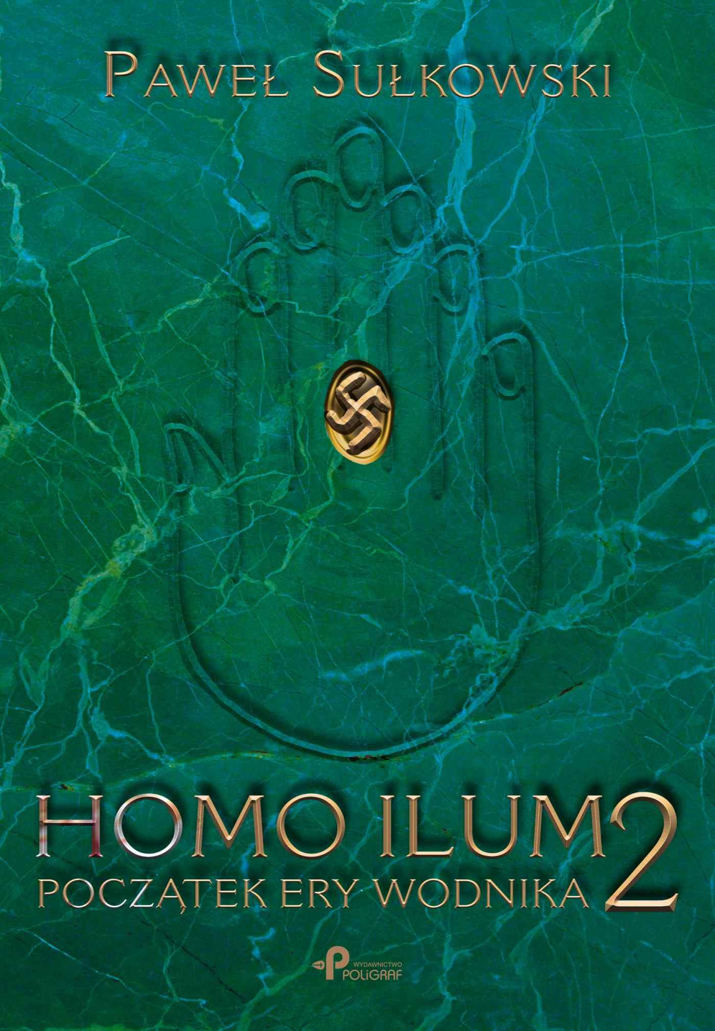 Homo Ilum 2. Początek ery wodnika - Ebook (Książka EPUB) do pobrania w formacie EPUB