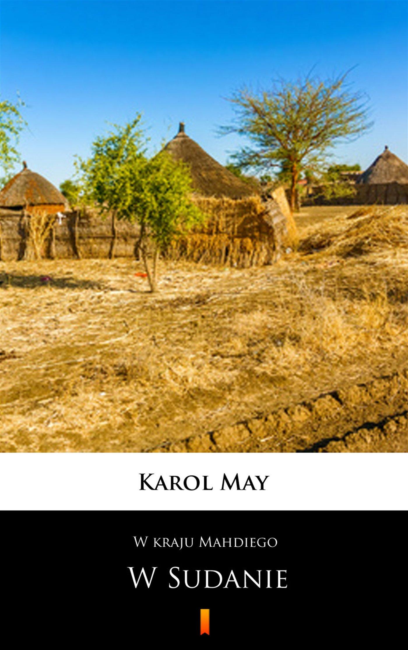 W kraju Mahdiego. W Sudanie - Ebook (Książka na Kindle) do pobrania w formacie MOBI