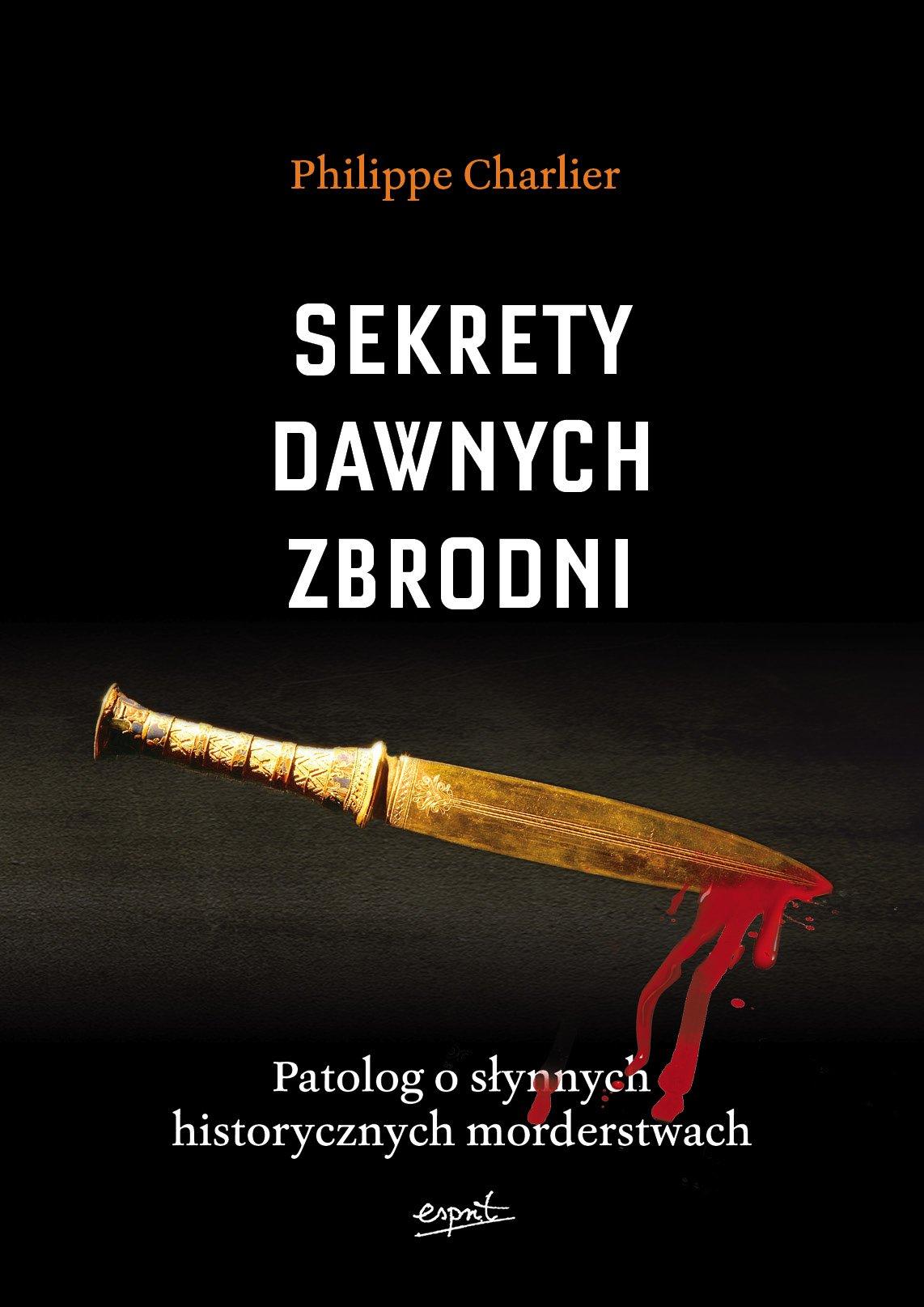 Sekrety dawnych zbrodni - Ebook (Książka EPUB) do pobrania w formacie EPUB