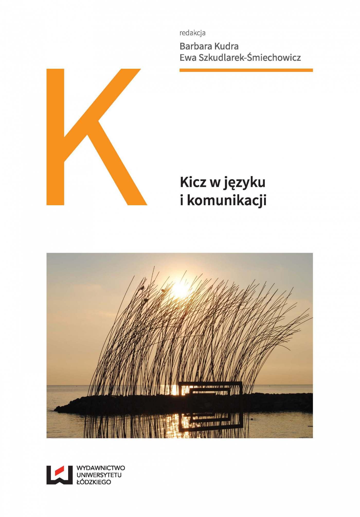 Kicz w języku i komunikacji - Ebook (Książka PDF) do pobrania w formacie PDF