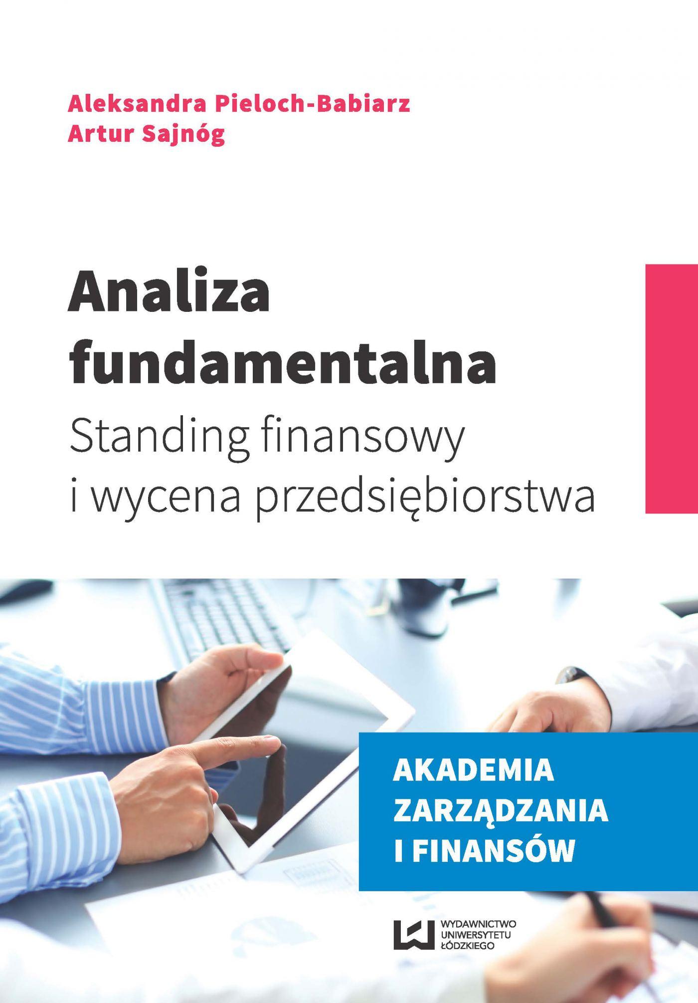 Analiza fundamentalna. Standing finansowy i wycena przedsiębiorstwa - Ebook (Książka PDF) do pobrania w formacie PDF