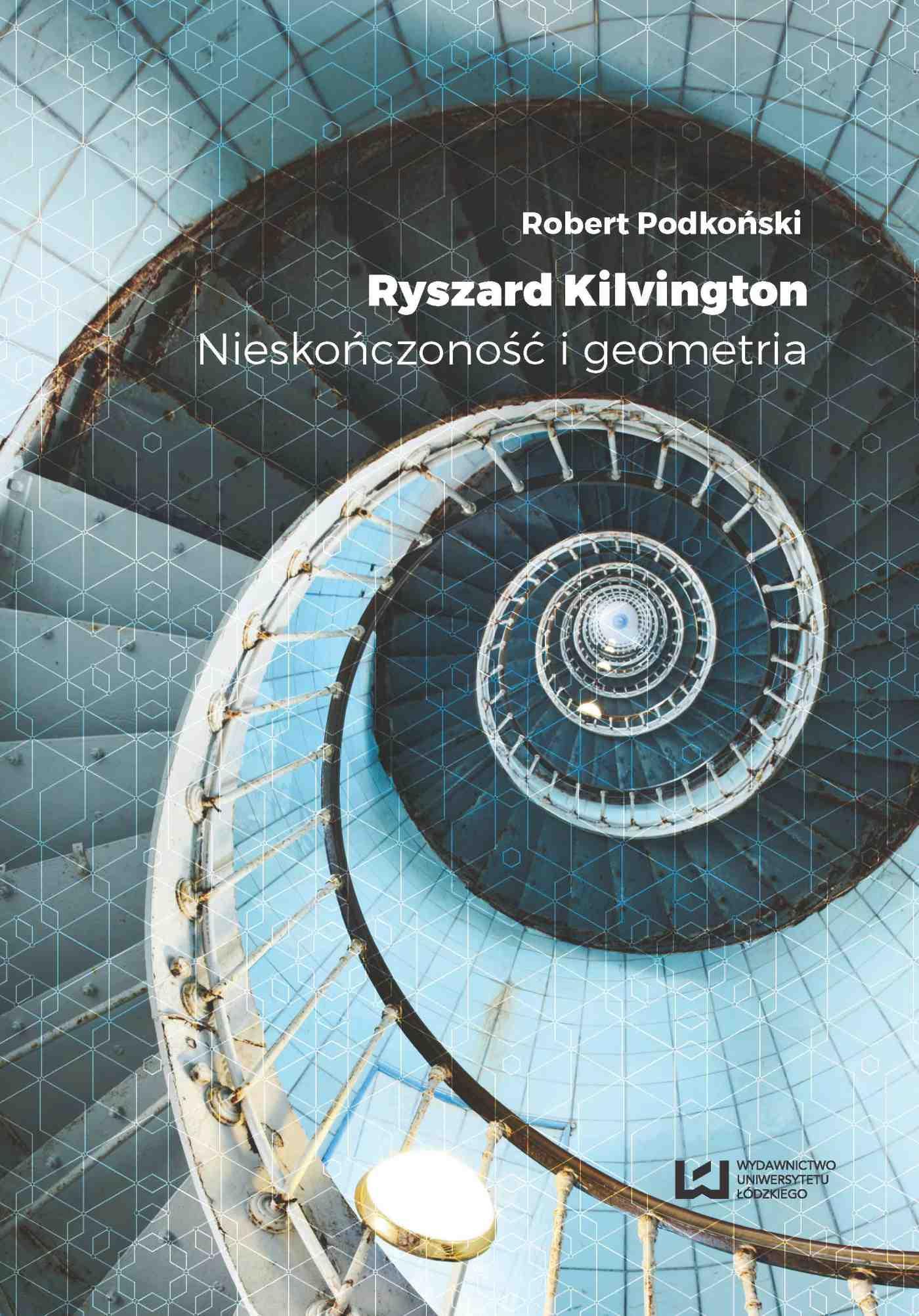 Ryszard Kilvington. Nieskończoność i geometria - Ebook (Książka PDF) do pobrania w formacie PDF