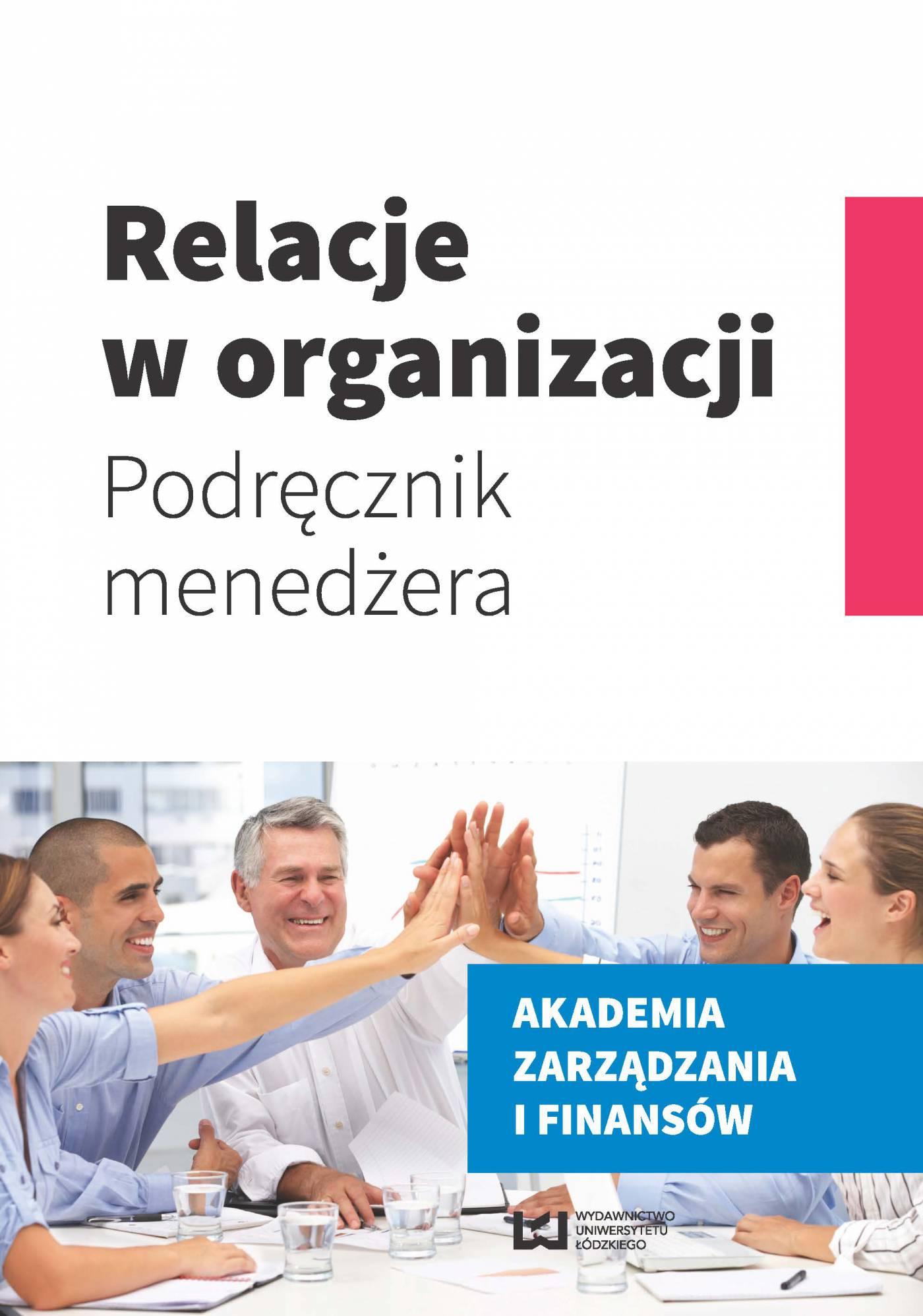 Relacje w organizacji. Podręcznik menedżera - Ebook (Książka PDF) do pobrania w formacie PDF