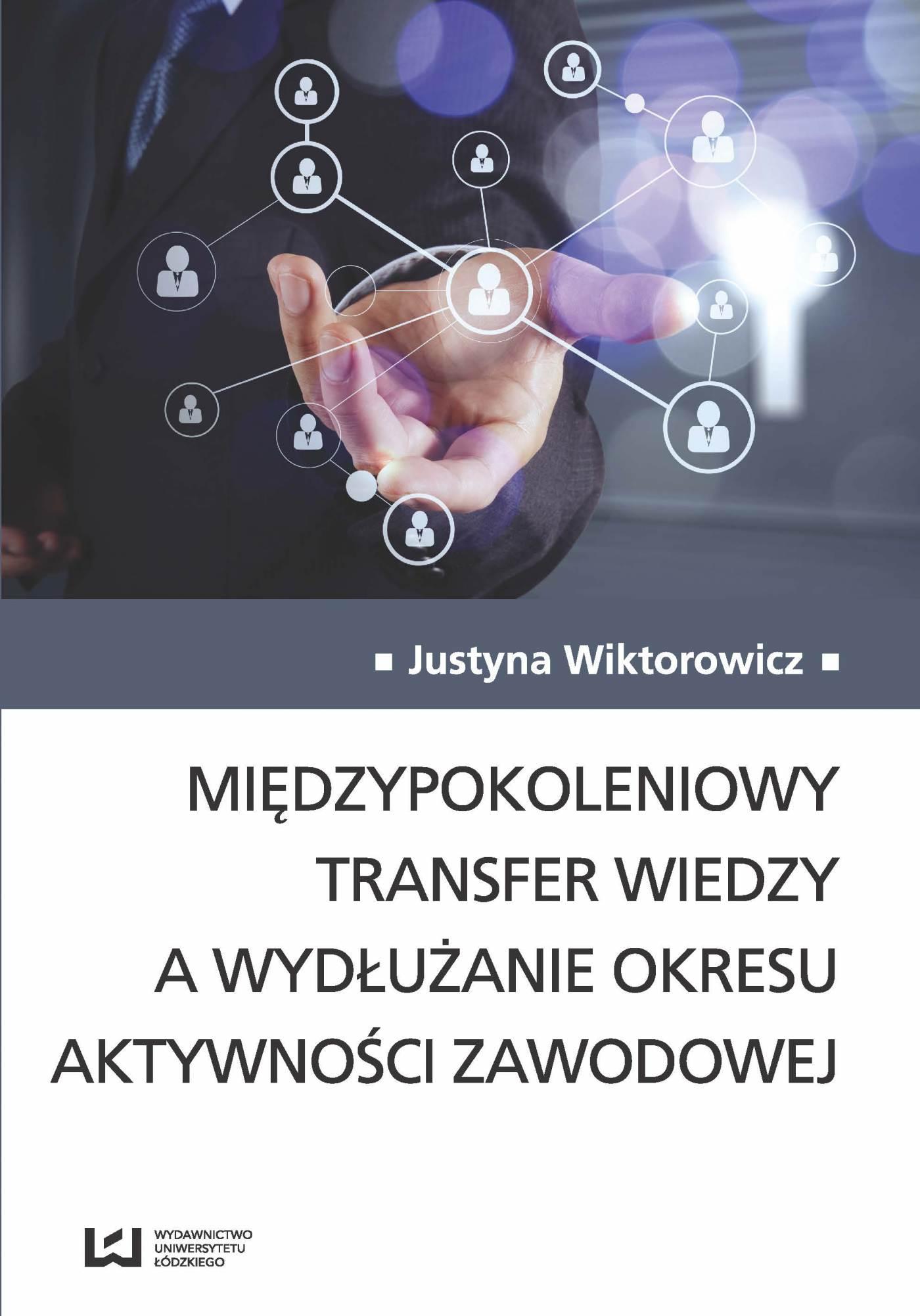 Międzypokoleniowy transfer wiedzy a wydłużanie okresu aktywności zawodowej - Ebook (Książka PDF) do pobrania w formacie PDF