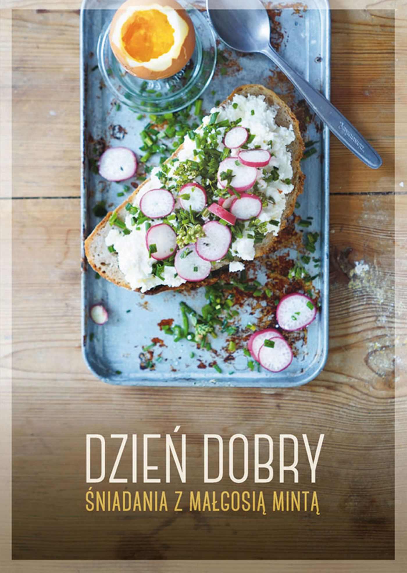 Dzień dobry. Śniadania z Małgosią Mintą - Ebook (Książka na Kindle) do pobrania w formacie MOBI