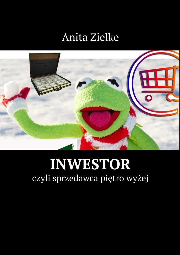 Inwestor - Ebook (Książka EPUB) do pobrania w formacie EPUB