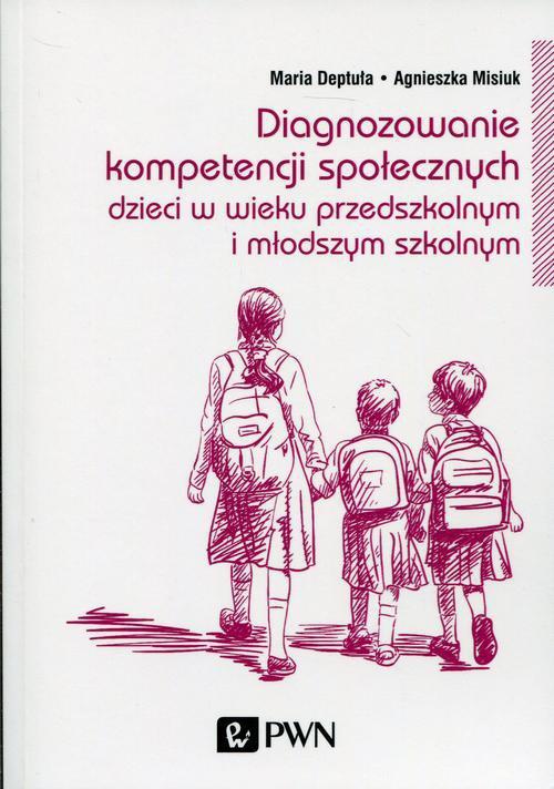 Diagnozowanie kompetencji społecznych - Ebook (Książka na Kindle) do pobrania w formacie MOBI