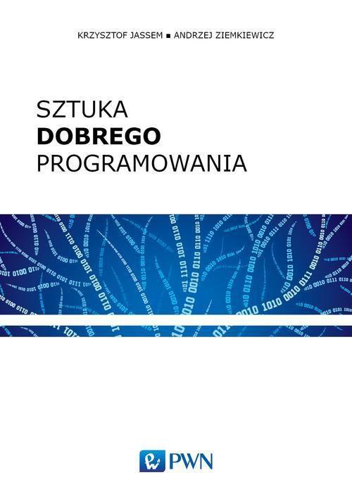 Sztuka dobrego programowania - Ebook (Książka EPUB) do pobrania w formacie EPUB