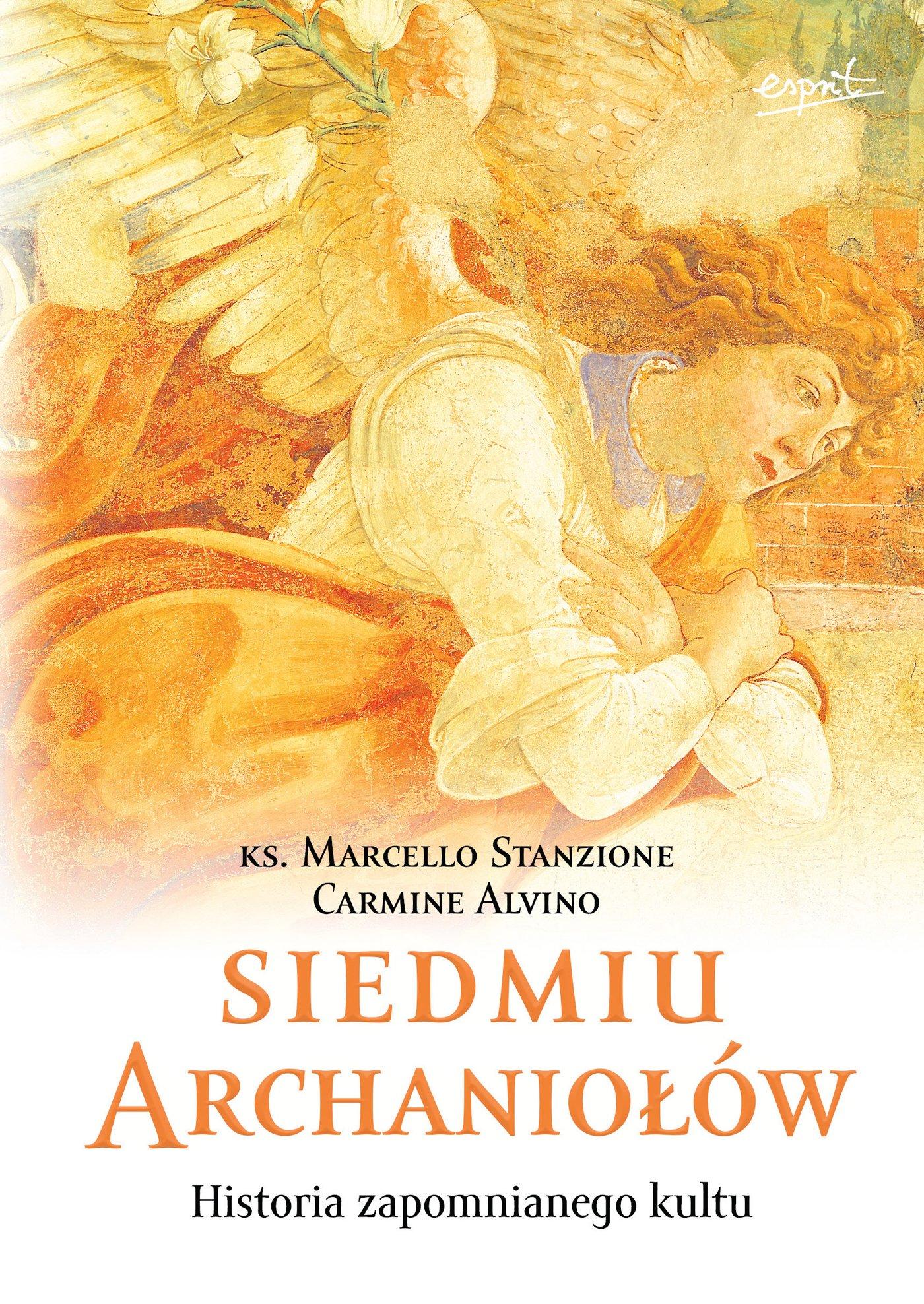 Siedmiu archaniołów - Ebook (Książka EPUB) do pobrania w formacie EPUB
