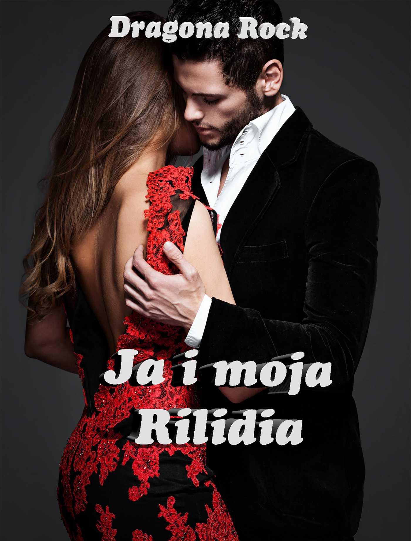Ja i moja Rilidia - Ebook (Książka EPUB) do pobrania w formacie EPUB