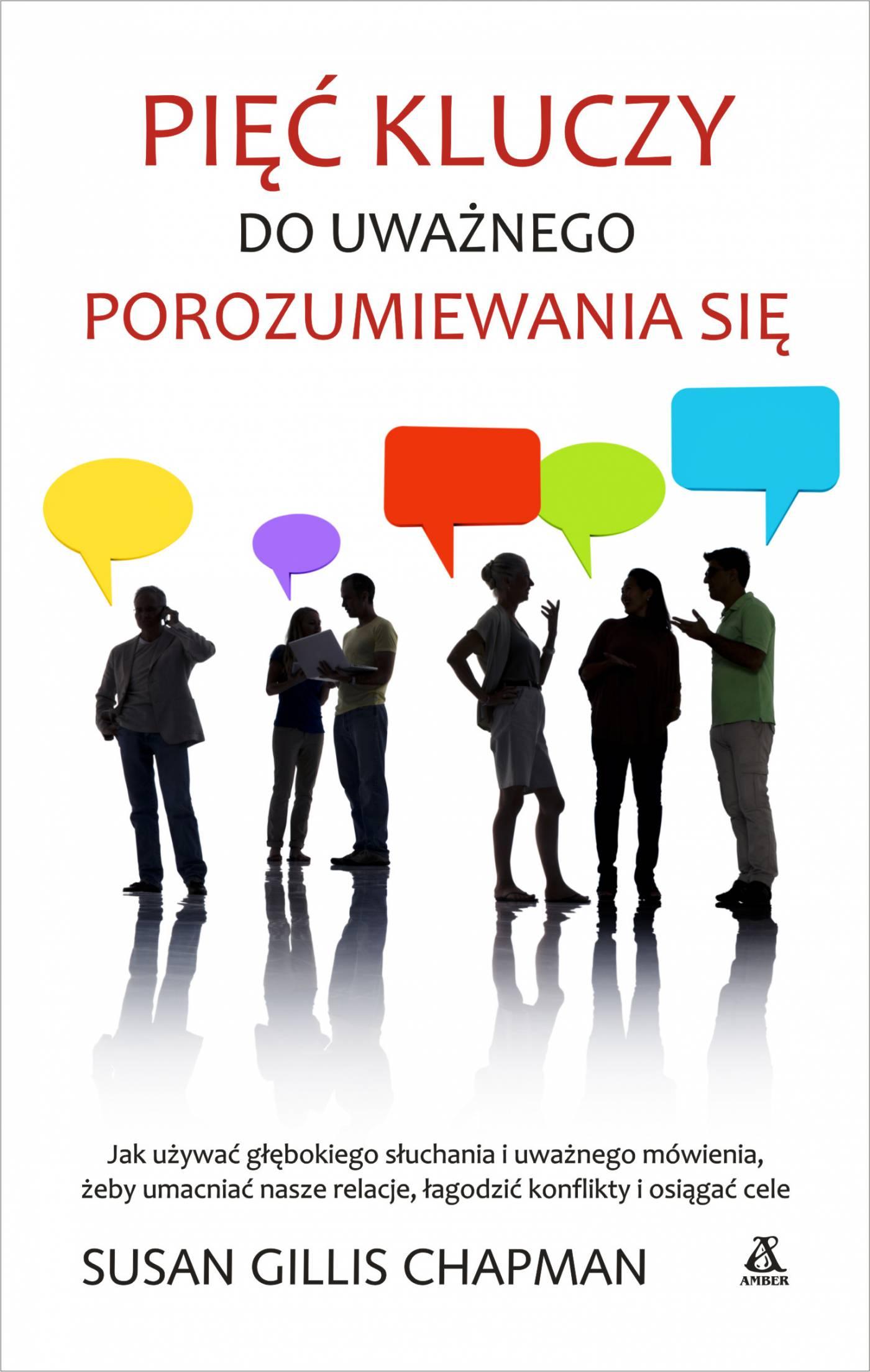 Pięć kluczy do uważnego porozumiewania się - Ebook (Książka EPUB) do pobrania w formacie EPUB