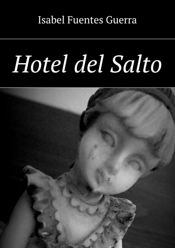 Hotel del Salto - Ebook (Książka EPUB) do pobrania w formacie EPUB