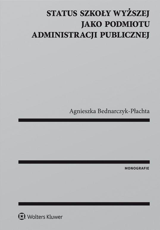 Status szkoły wyższej jako podmiotu administracji publicznej - Ebook (Książka EPUB) do pobrania w formacie EPUB