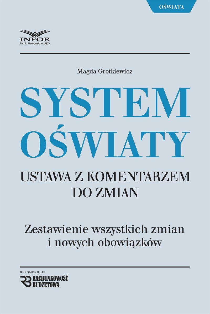 System Oświaty - Ustawa z komentarzem do zmian - Ebook (Książka PDF) do pobrania w formacie PDF