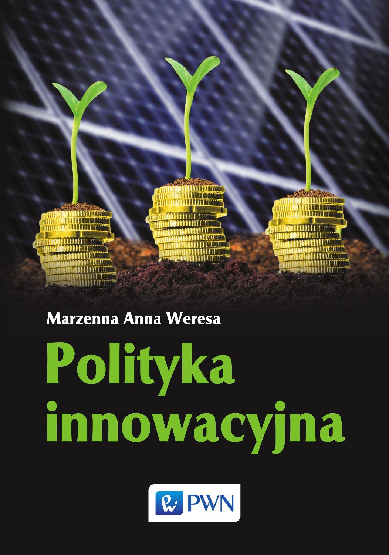 Polityka innowacyjna - Ebook (Książka EPUB) do pobrania w formacie EPUB