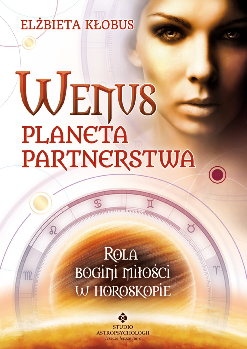 Wenus - planeta partnerstwa. Rola bogini miłości w horoskopie - Ebook (Książka PDF) do pobrania w formacie PDF