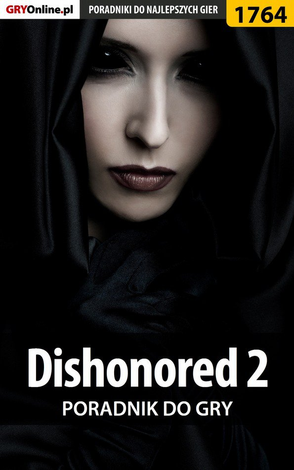 Dishonored 2 - poradnik do gry - Ebook (Książka EPUB) do pobrania w formacie EPUB