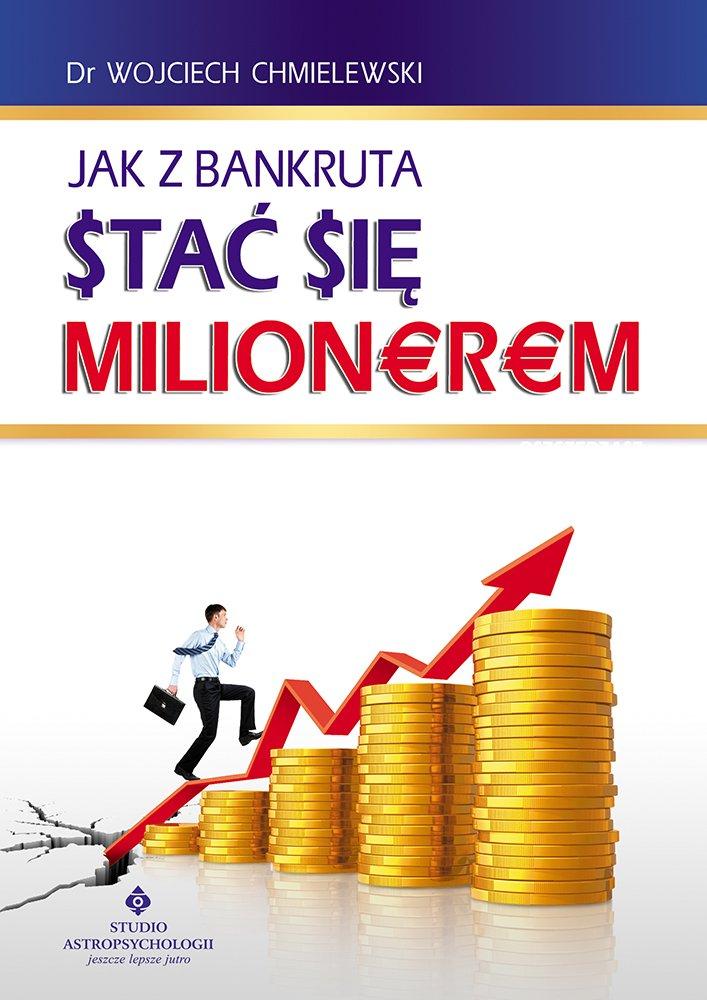 Jak z bankruta stać się milionerem - Ebook (Książka PDF) do pobrania w formacie PDF