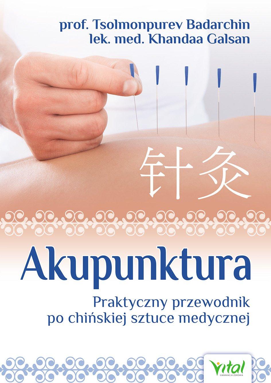Akupunktura. Praktyczny przewodnik po chińskiej sztuce medycznej - Ebook (Książka PDF) do pobrania w formacie PDF