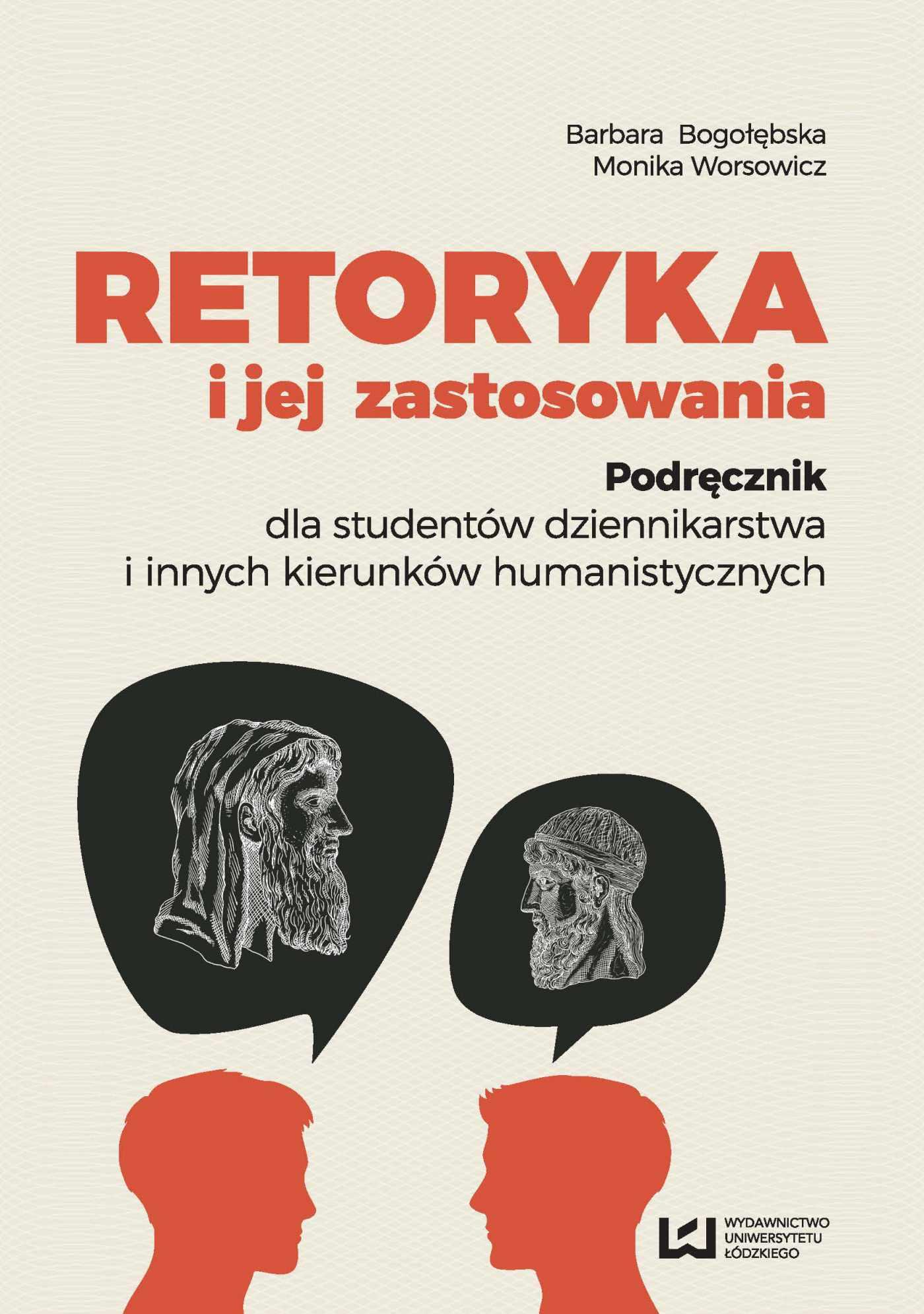 Retoryka i jej zastosowania. Podręcznik dla studentów dziennikarstwa i innych kierunków humanistycznych - Ebook (Książka PDF) do pobrania w formacie PDF