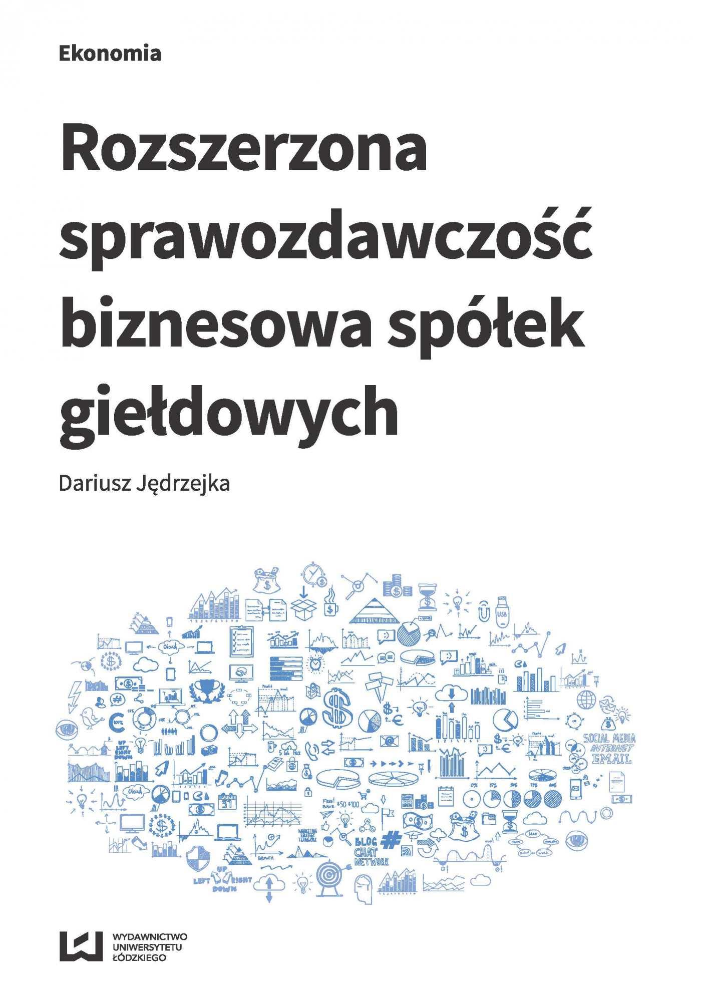 Rozszerzona sprawozdawczość biznesowa spółek giełdowych - Ebook (Książka PDF) do pobrania w formacie PDF