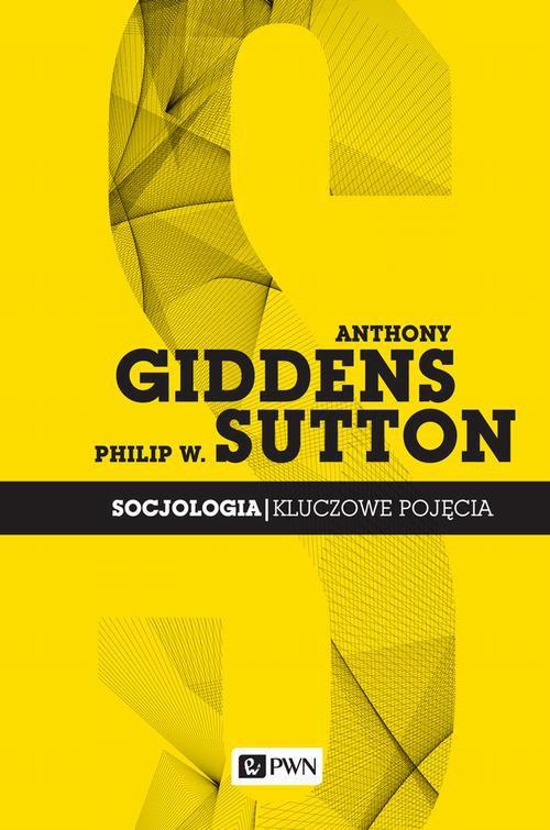 Socjologia. Kluczowe pojęcia - Ebook (Książka na Kindle) do pobrania w formacie MOBI