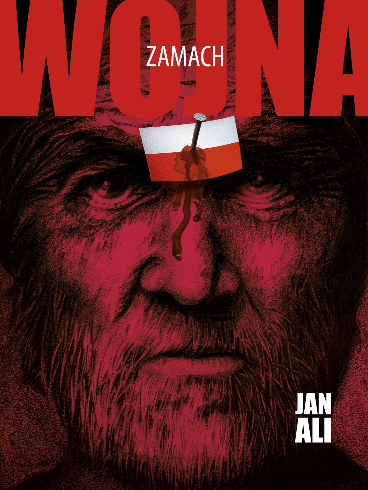 Zamach. Trylogia Wojna. Część 1 - Ebook (Książka na Kindle) do pobrania w formacie MOBI