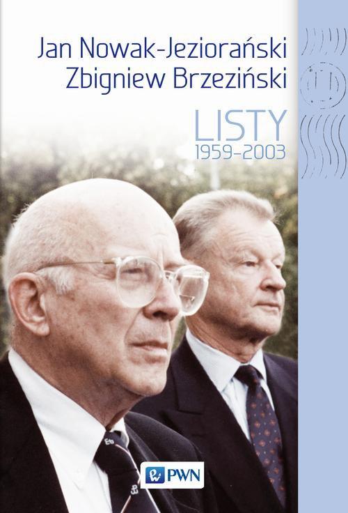 Jan Nowak Jeziorański, Zbigniew Brzeziński. Listy 1959-2003 - Ebook (Książka EPUB) do pobrania w formacie EPUB