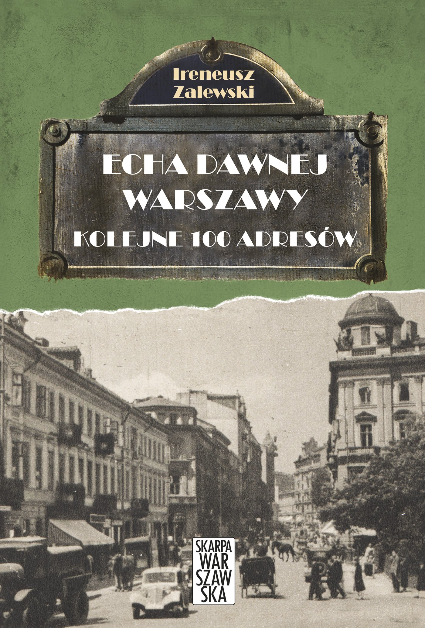 Echa dawnej Warszawy. Kolejne 100 adresów - Ebook (Książka EPUB) do pobrania w formacie EPUB