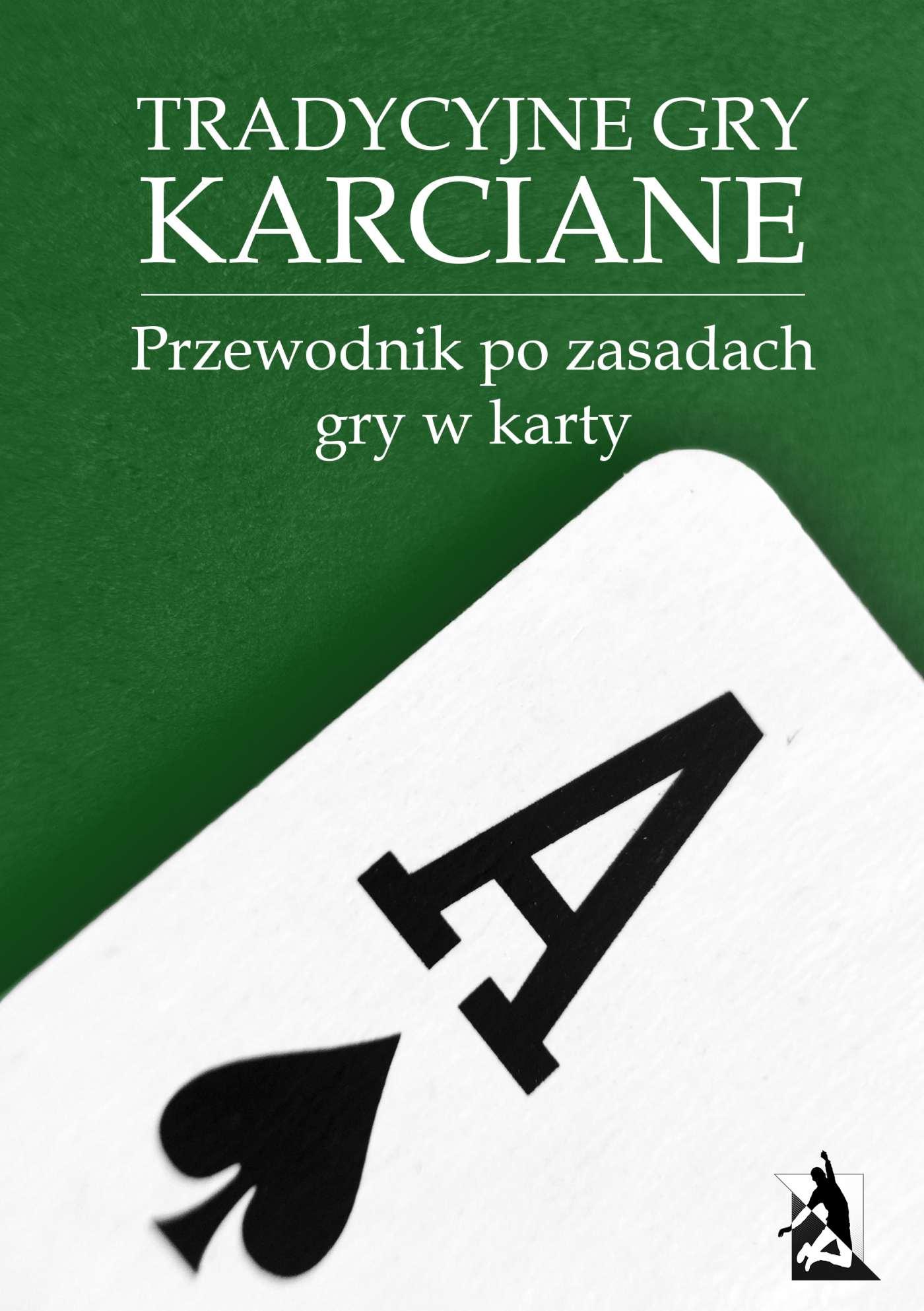 Tradycyjne gry karciane. Przewodnik po zasadach gry w karty - Ebook (Książka EPUB) do pobrania w formacie EPUB