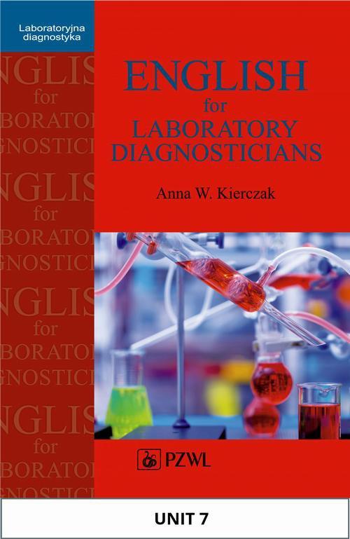 English for Laboratory Diagnosticians. Unit 7/ Appendix 7 - Ebook (Książka na Kindle) do pobrania w formacie MOBI