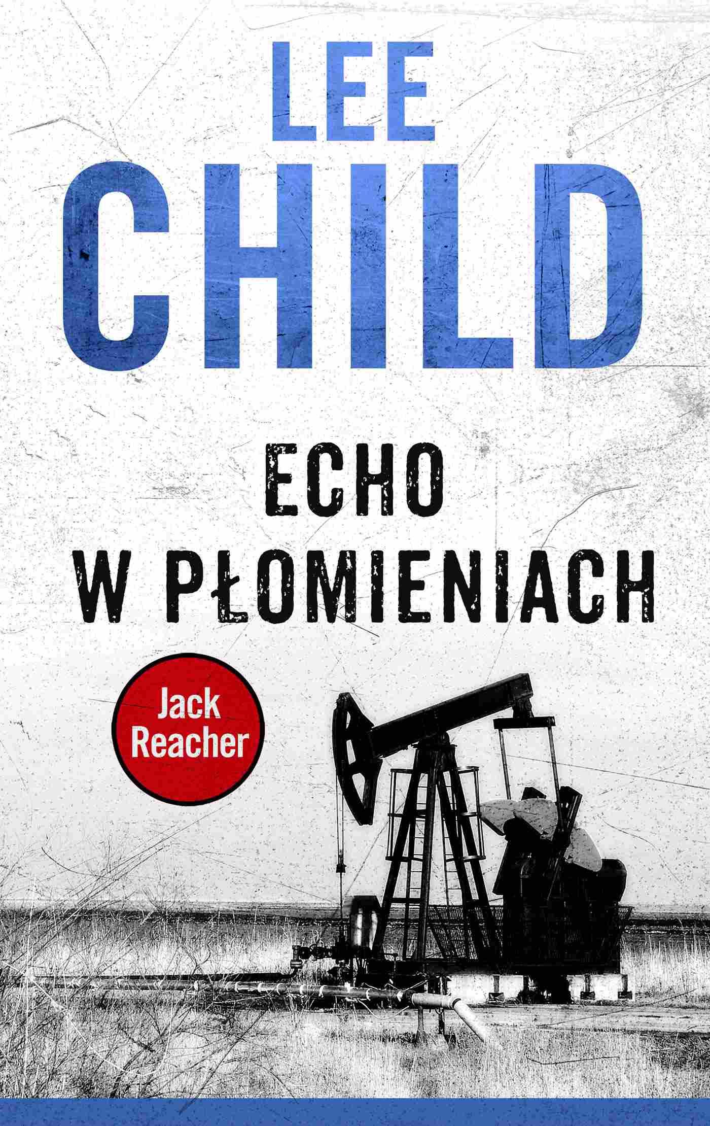 Jack Reacher. Echo w płomieniach - Ebook (Książka na Kindle) do pobrania w formacie MOBI