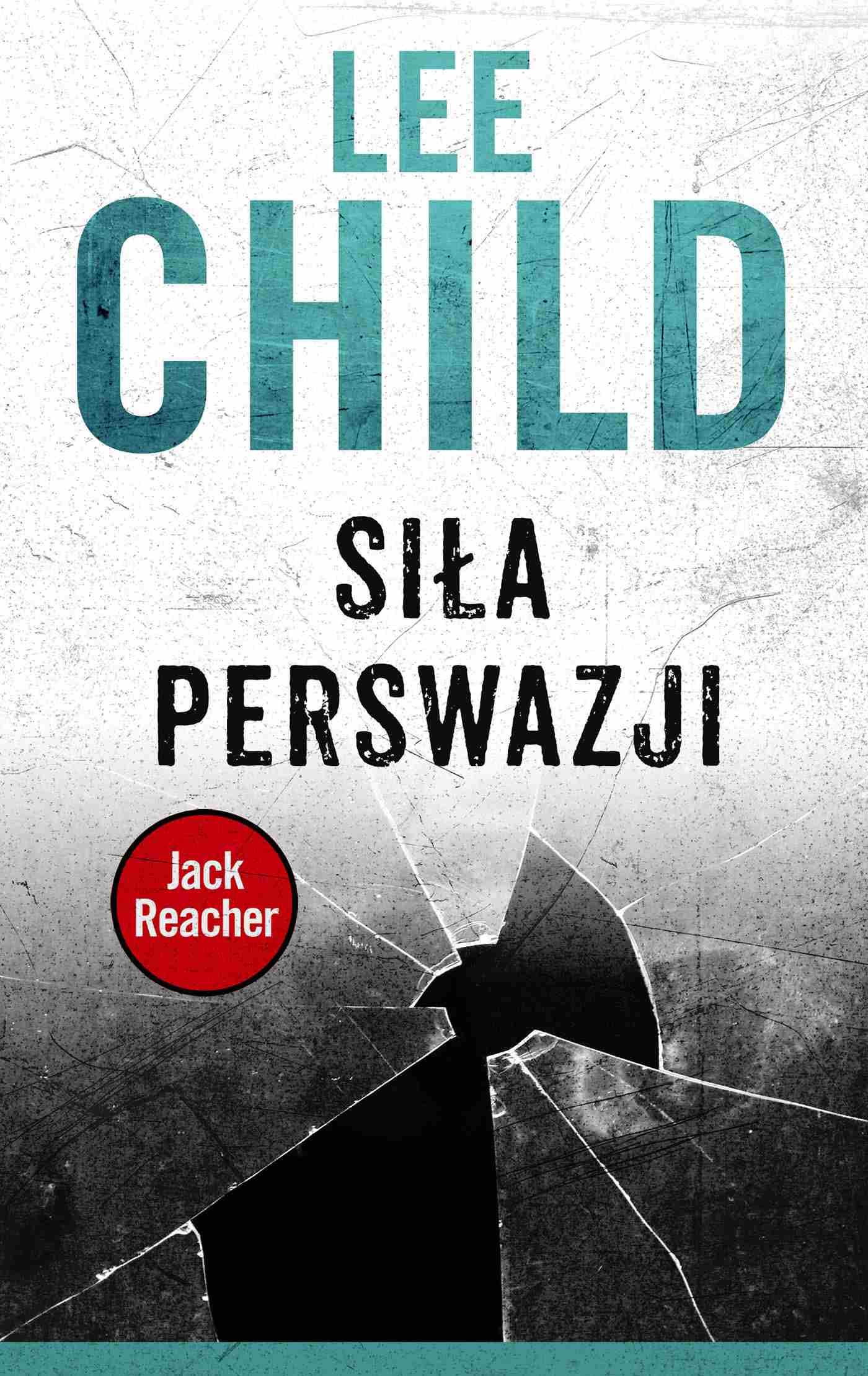 Jack Reacher. Siła perswazji - Ebook (Książka EPUB) do pobrania w formacie EPUB