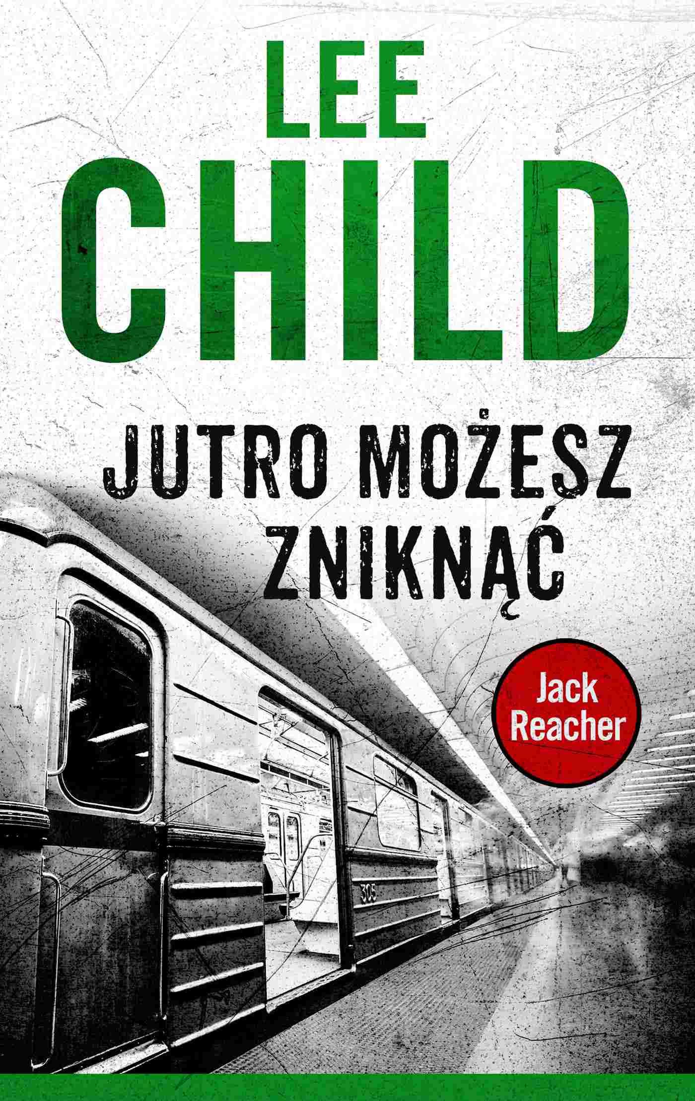 Jack Reacher. Jutro możesz zniknąć - Ebook (Książka na Kindle) do pobrania w formacie MOBI