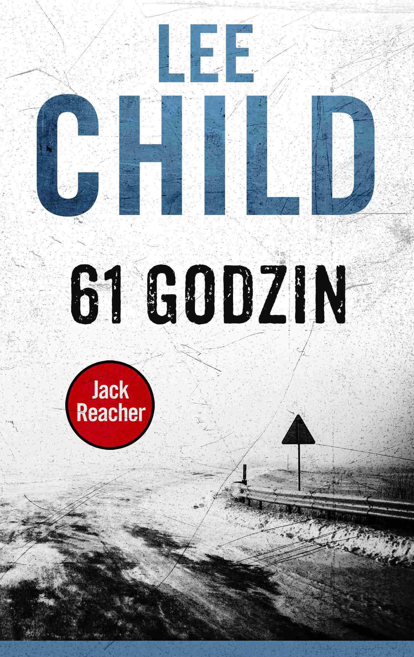 Jack Reacher. 61 godzin - Ebook (Książka na Kindle) do pobrania w formacie MOBI