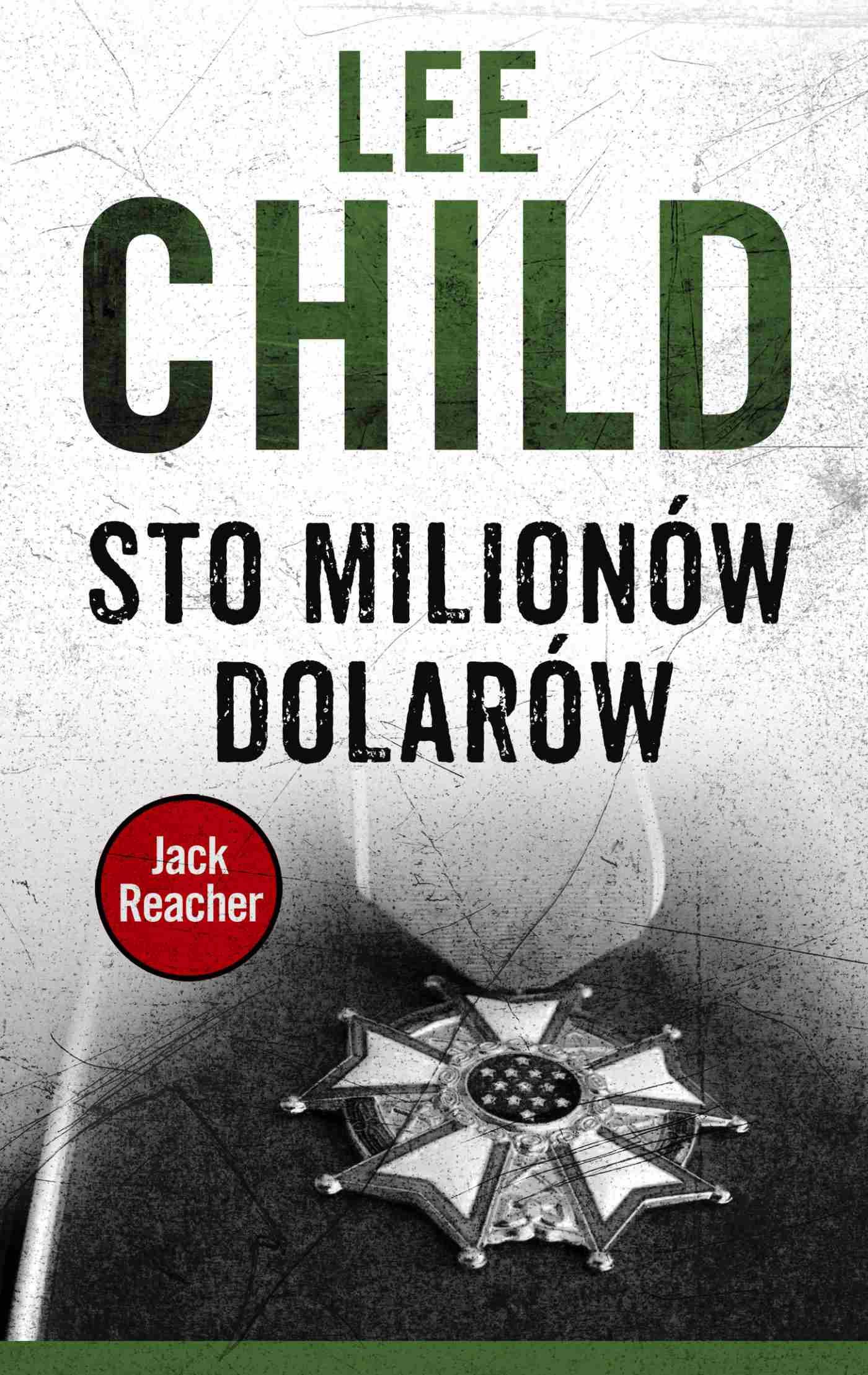 Jack Reacher. Sto milionów dolarów - Ebook (Książka na Kindle) do pobrania w formacie MOBI