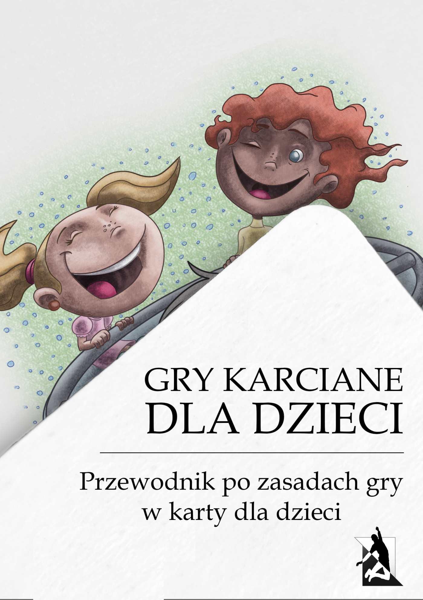 Gry karciane dla dzieci. Przewodnik po grach karcianych dla dzieci - Ebook (Książka na Kindle) do pobrania w formacie MOBI