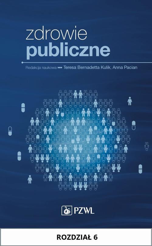 Zdrowie publiczne. Rozdział 6 - Ebook (Książka na Kindle) do pobrania w formacie MOBI