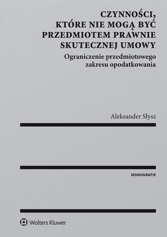Czynności, które nie mogą być przedmiotem prawnie skutecznej umowy - Ebook (Książka PDF) do pobrania w formacie PDF