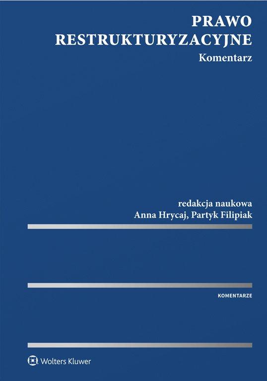 Prawo restrukturyzacyjne. Komentarz - Ebook (Książka PDF) do pobrania w formacie PDF
