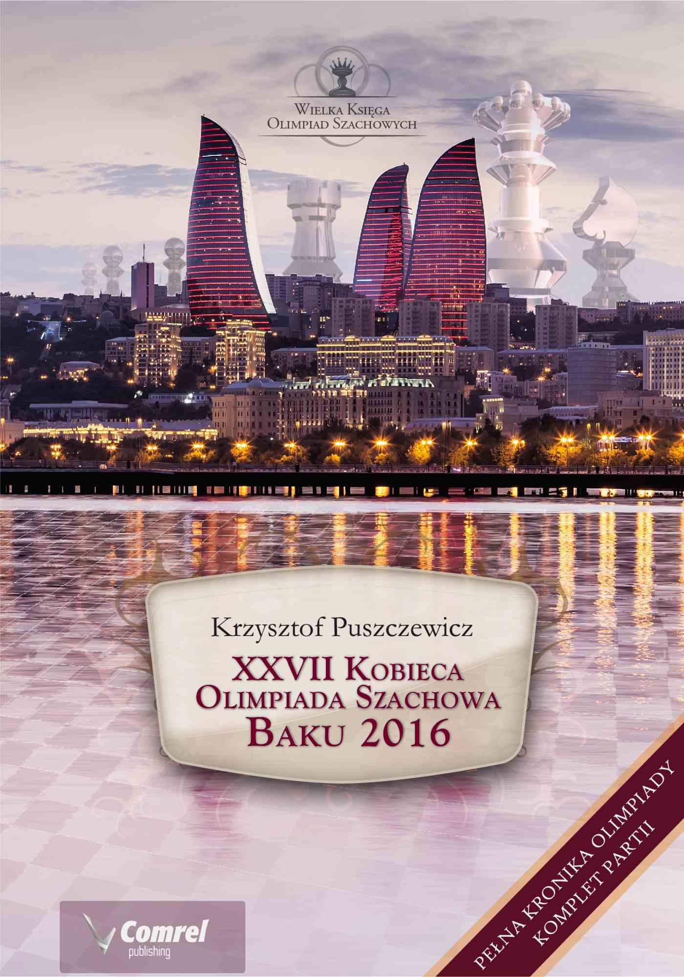 XXVII Kobieca Olimpiada Szachowa - Baku 2016 - Ebook (Książka PDF) do pobrania w formacie PDF