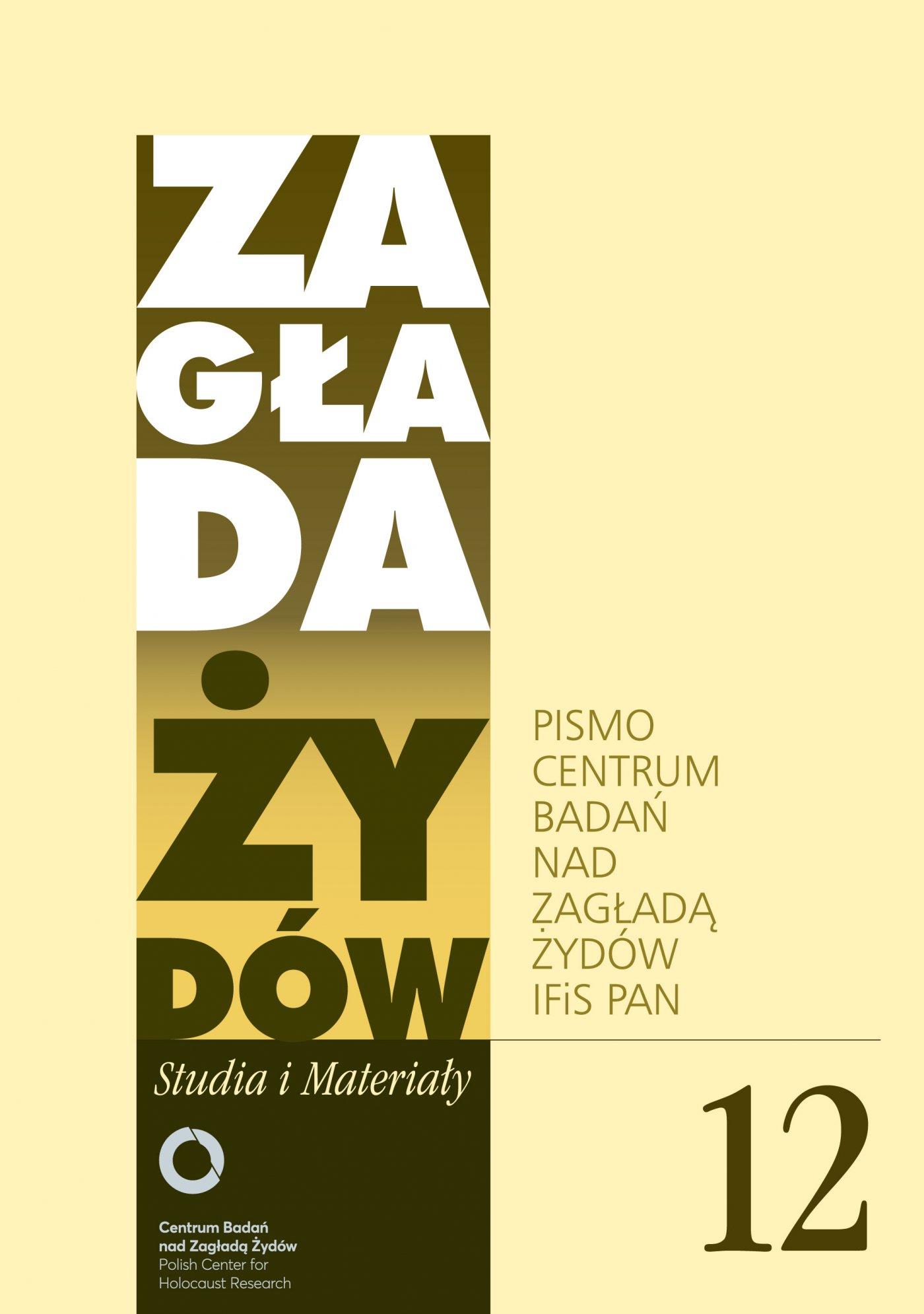 Zagłada Żydów. Studia i Materiały nr 12 R. 2016 - Ebook (Książka na Kindle) do pobrania w formacie MOBI