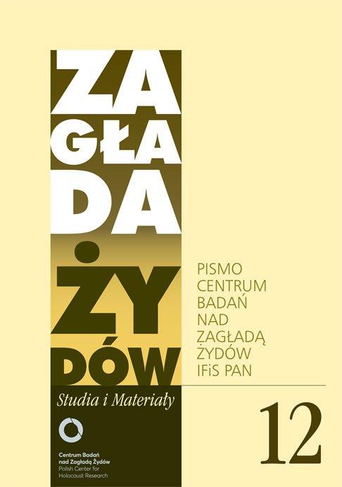 Zagłada Żydów. Studia i Materiały nr 12 R. 2016 - Ebook (Książka EPUB) do pobrania w formacie EPUB
