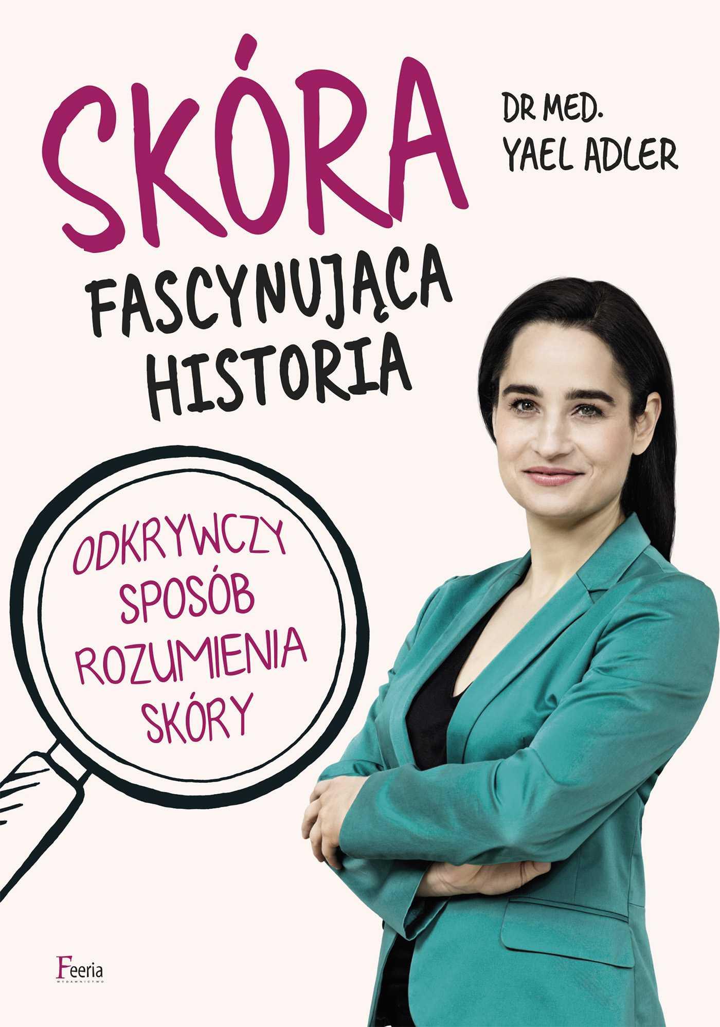 Skóra. Fascynująca historia - Ebook (Książka EPUB) do pobrania w formacie EPUB