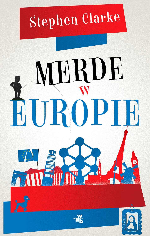Merde w Europie - Ebook (Książka na Kindle) do pobrania w formacie MOBI