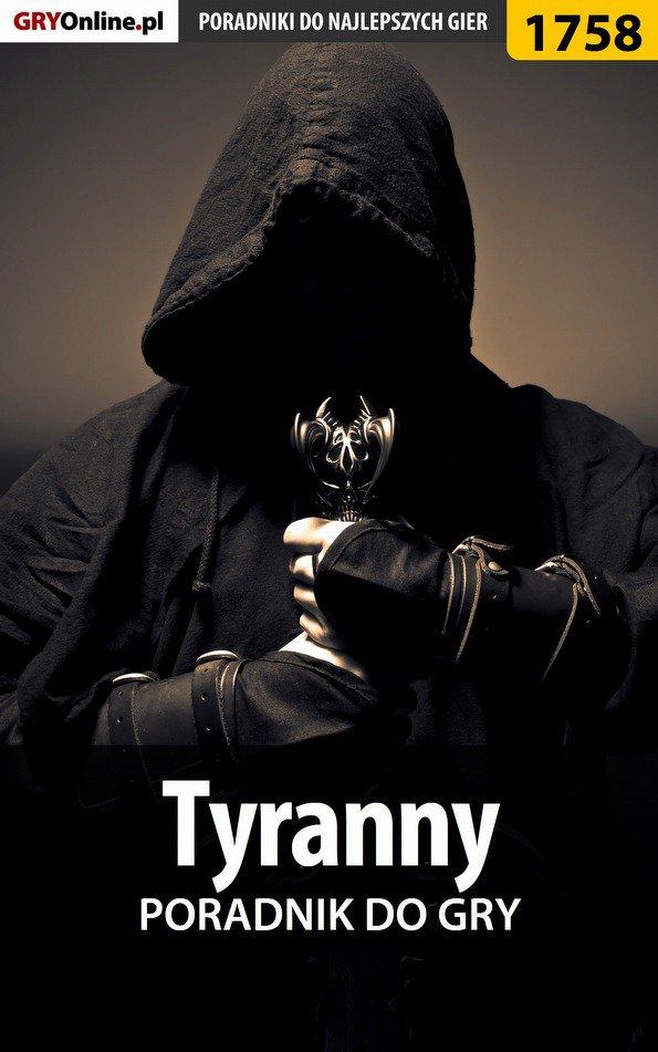 Tyranny - poradnik do gry - Ebook (Książka PDF) do pobrania w formacie PDF