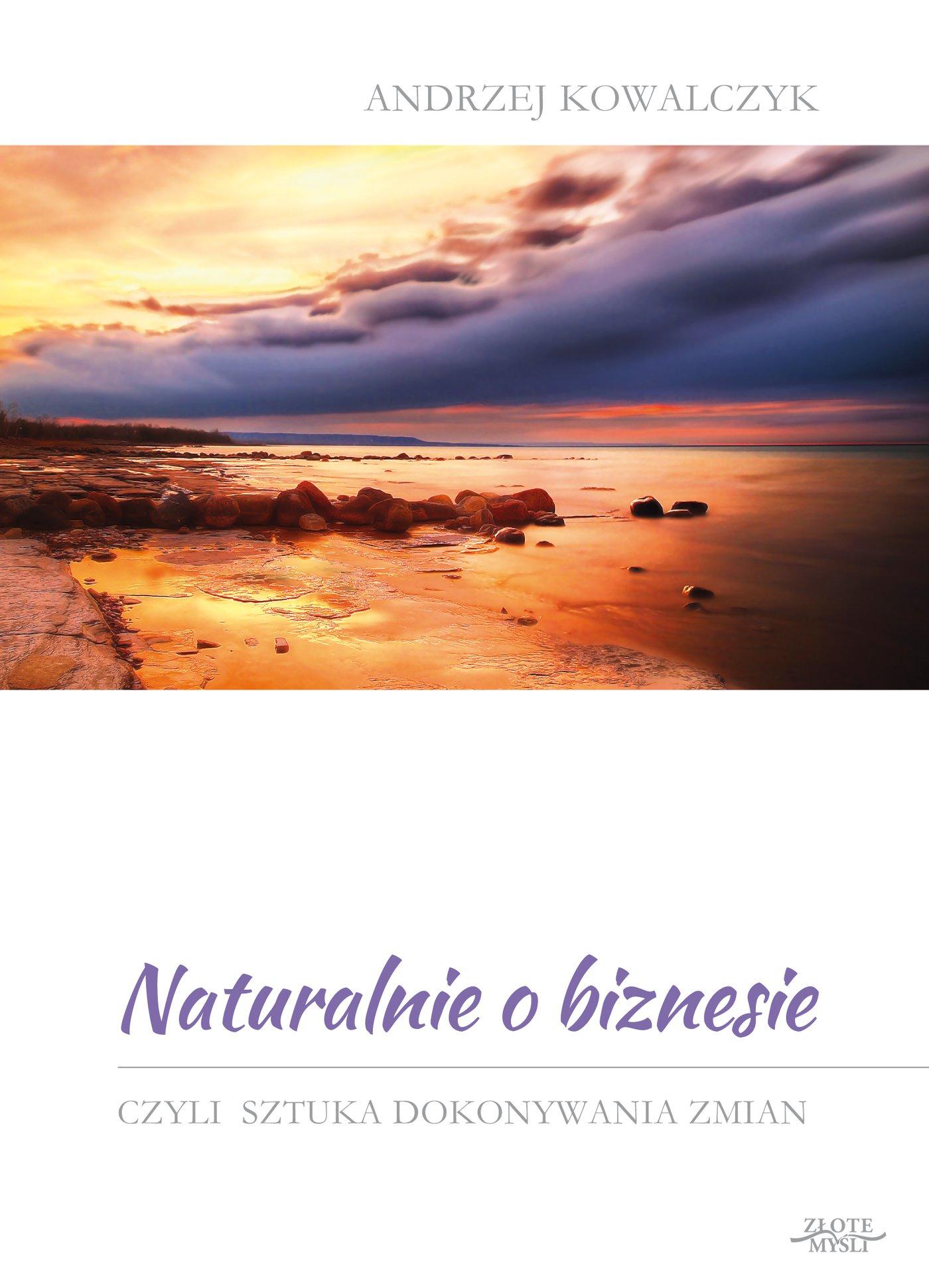 Naturalnie o biznesie - Ebook (Książka na Kindle) do pobrania w formacie MOBI