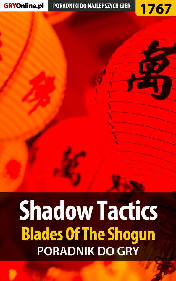Shadow Tactics: Blades of the Shogun - poradnik do gry - Ebook (Książka PDF) do pobrania w formacie PDF